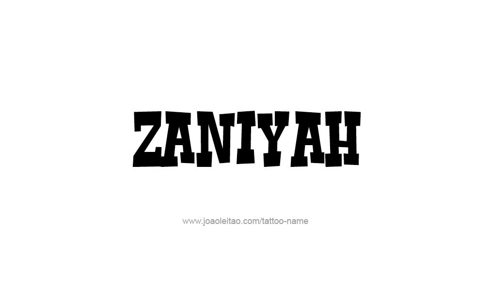 Tattoo Design  Name Zaniyah