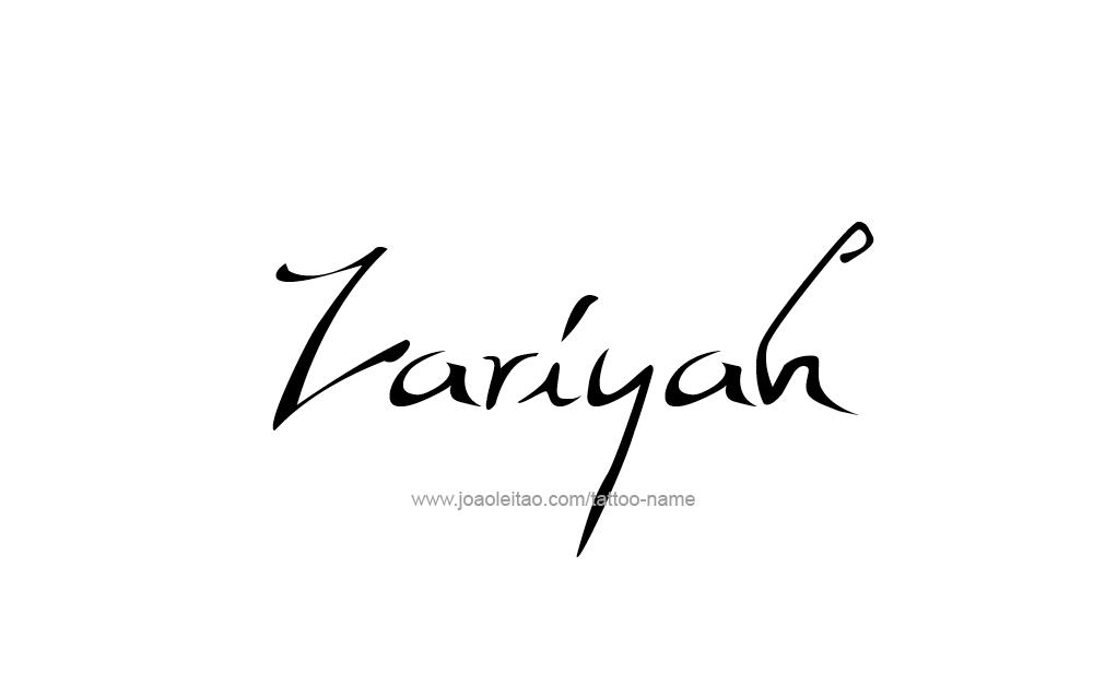 Tattoo Design  Name Zariyah
