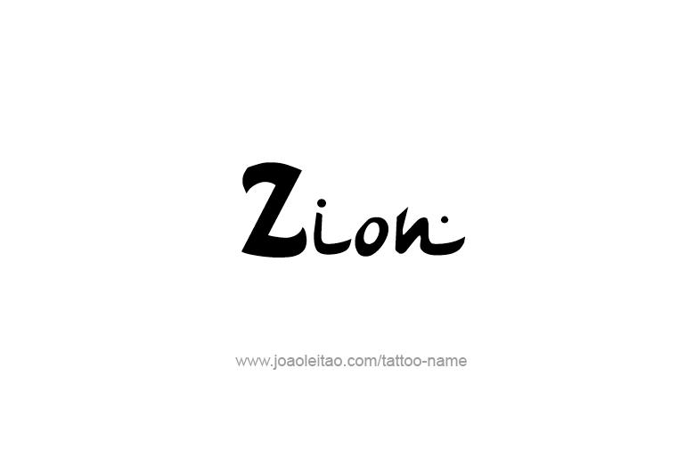 Tattoo Design  Name Zion