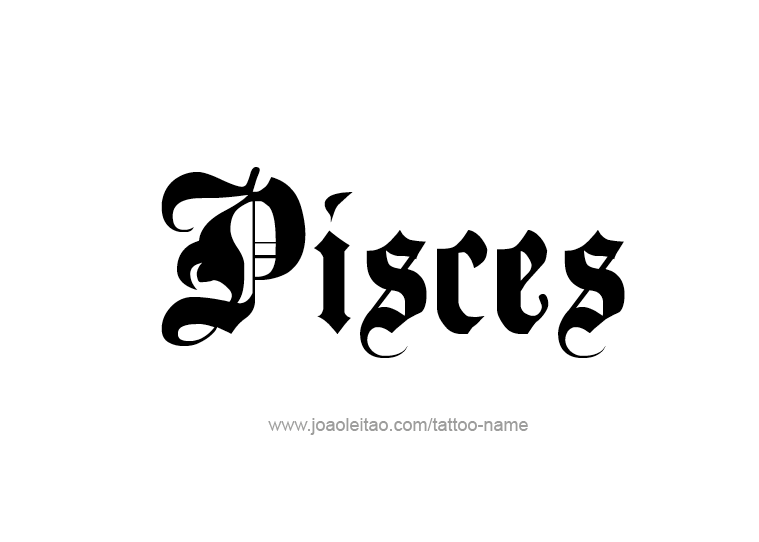 Tattoo Design Horoscope Name Pisces