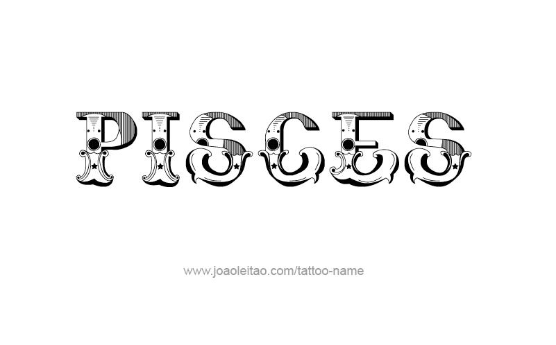 Tattoo Design Horoscope Name Pisces