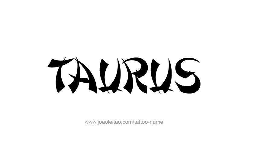 Tattoo Design Horoscope Name Taurus