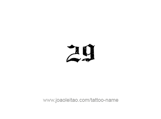 Twenty Nine-29 Number Tattoo Designs - Page 3 of 4 ...
