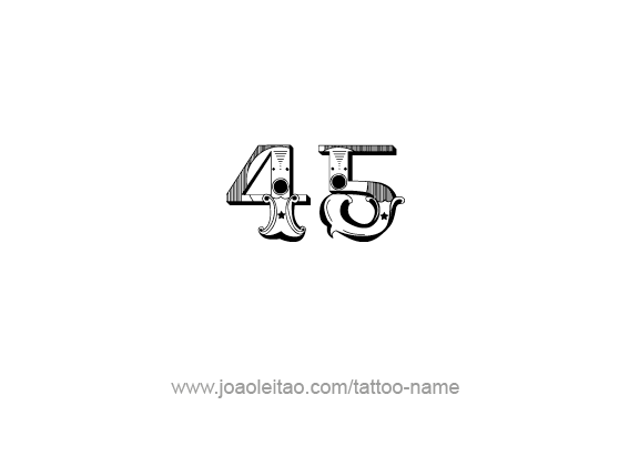 Tattoo Design Number Forty Five