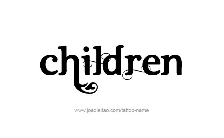 Tattoo Design Family Name Children
