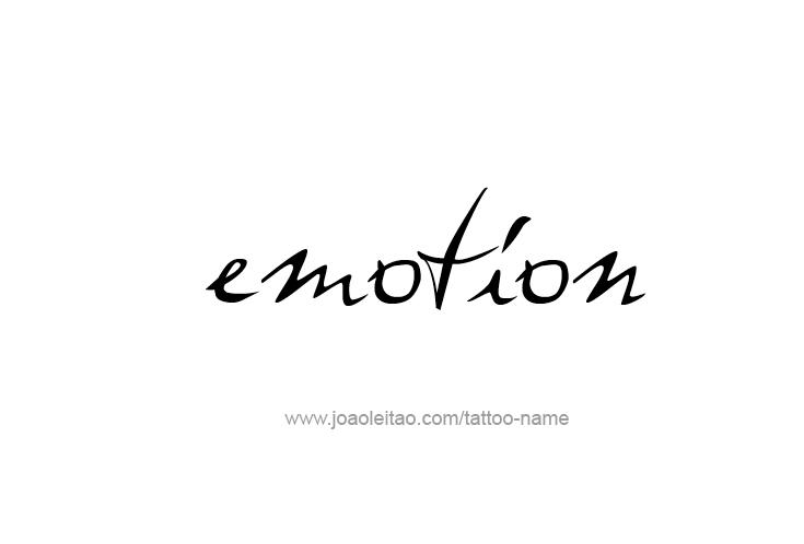 Tattoo Design Feeling Feeling Name Emotion