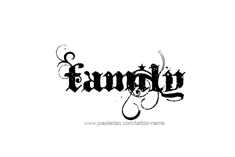 Family Name Tattoo Designs - Tattoos with Names The Word Family Tattoo Pics