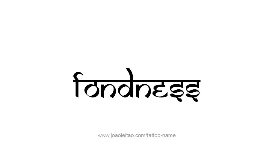 Tattoo Design Feeling Name Fondness