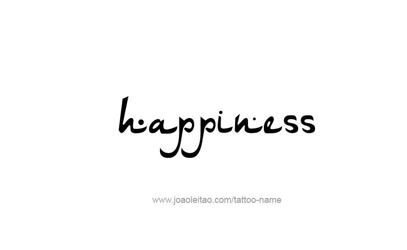 Tattoo Design Feeling Feeling Name Happiness