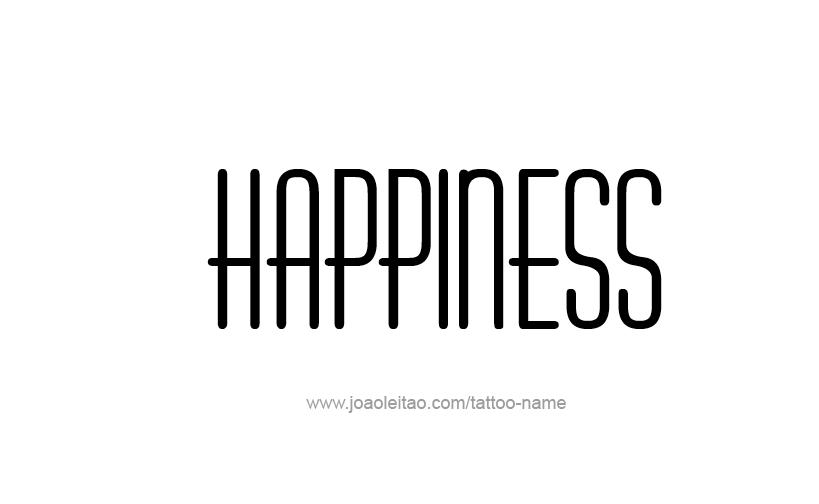 Tattoo Design Feeling Name Happiness