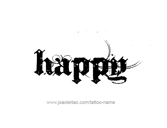 Happy Feeling Name Tattoo Designs Tattoos With Names