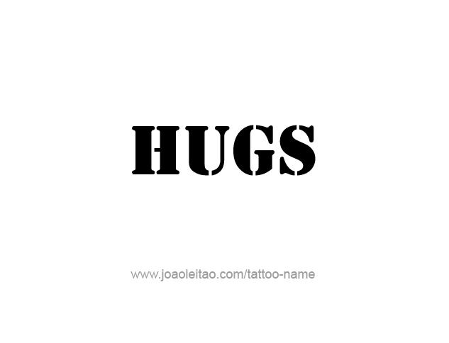 Tattoo Design Name Hugs