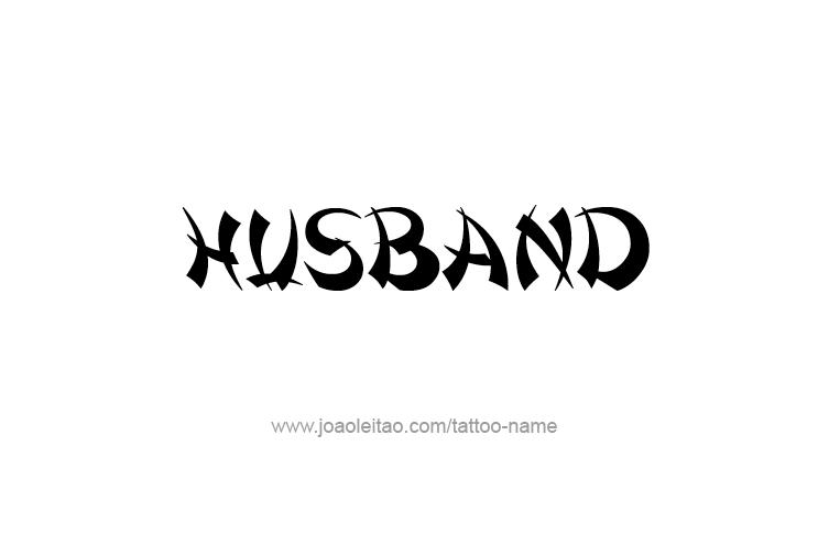 Tattoo Design Family Name Husband