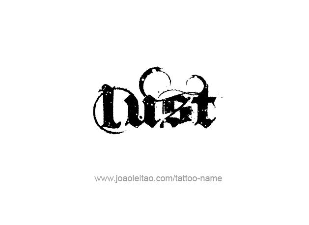 Tattoo Design Feeling Name Lust