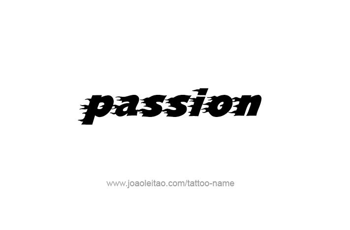 Tattoo Design Feeling Name Passion