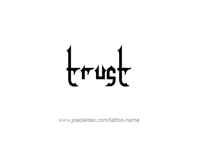 Trust Name Tattoo Designs Tattoos With Names