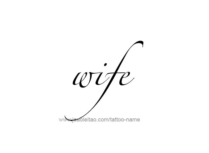 Tattoo Design Family Name Wife