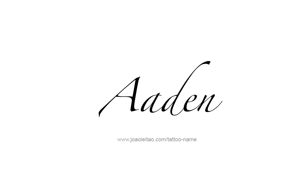 Tattoo Design  Name Aaden