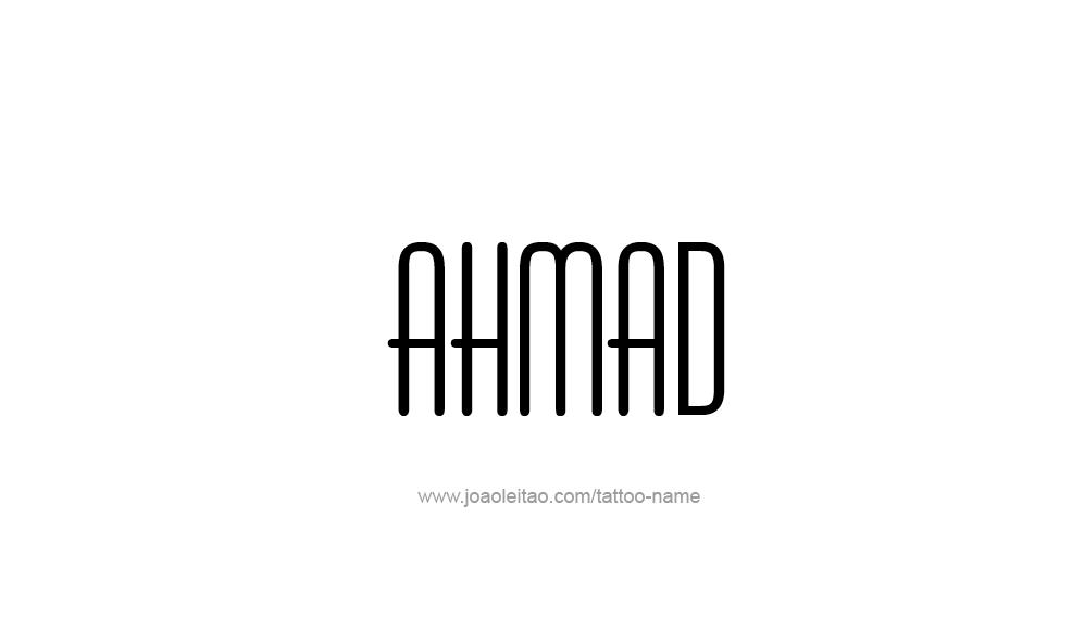 Tattoo Design  Name Ahmad