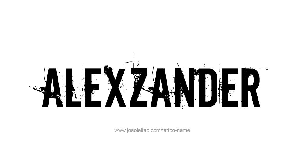 Tattoo Design  Name Alexzander