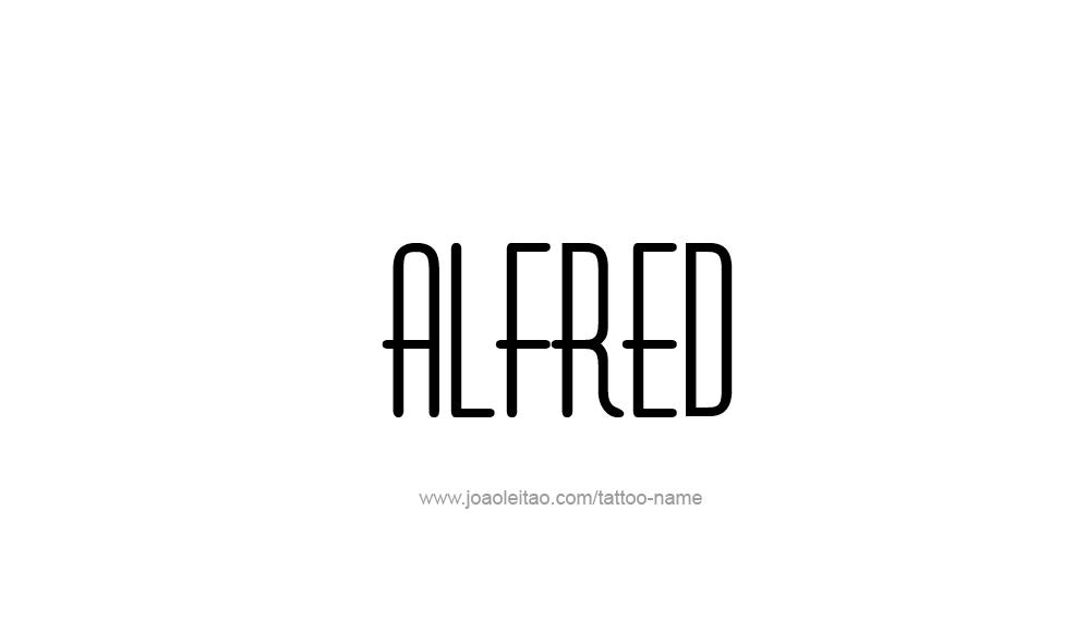 Tattoo Design  Name Alfred