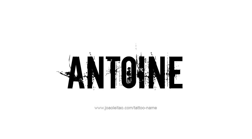 Tattoo Design  Name Antoine