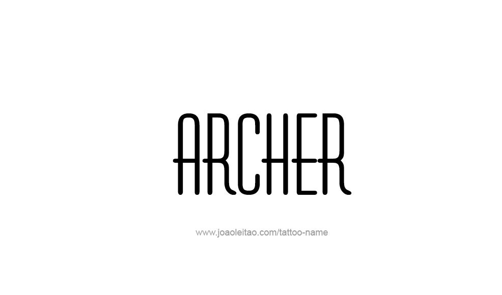 Tattoo Design  Name Archer