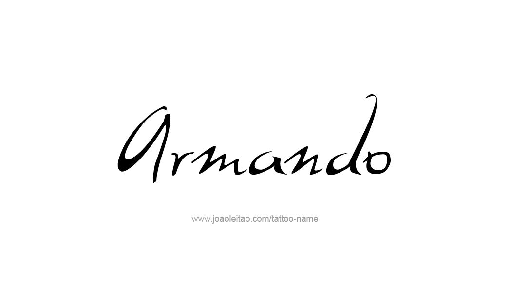 Tattoo Design  Name Armando