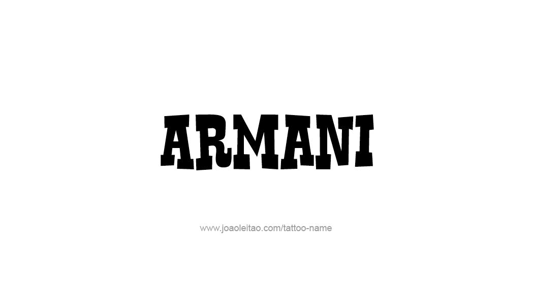 Tattoo Design  Name Armani