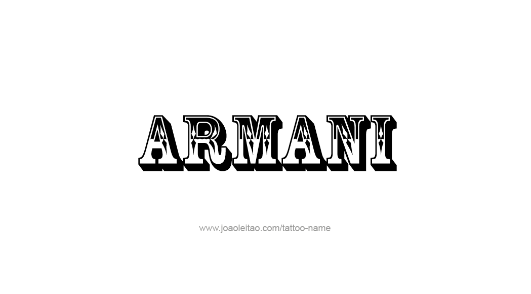 Tattoo Design  Name Armani