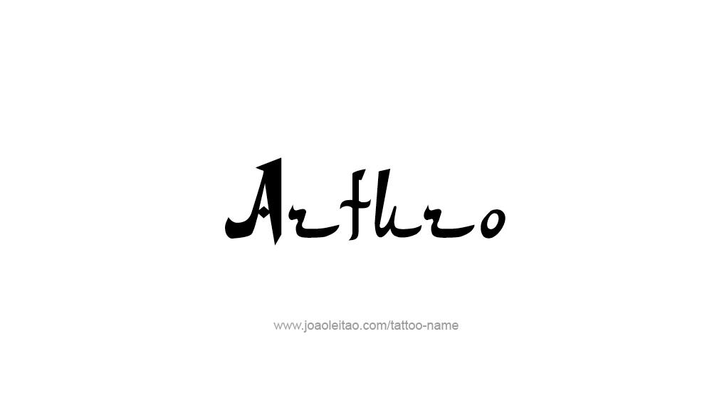 Tattoo Design  Name Arturo