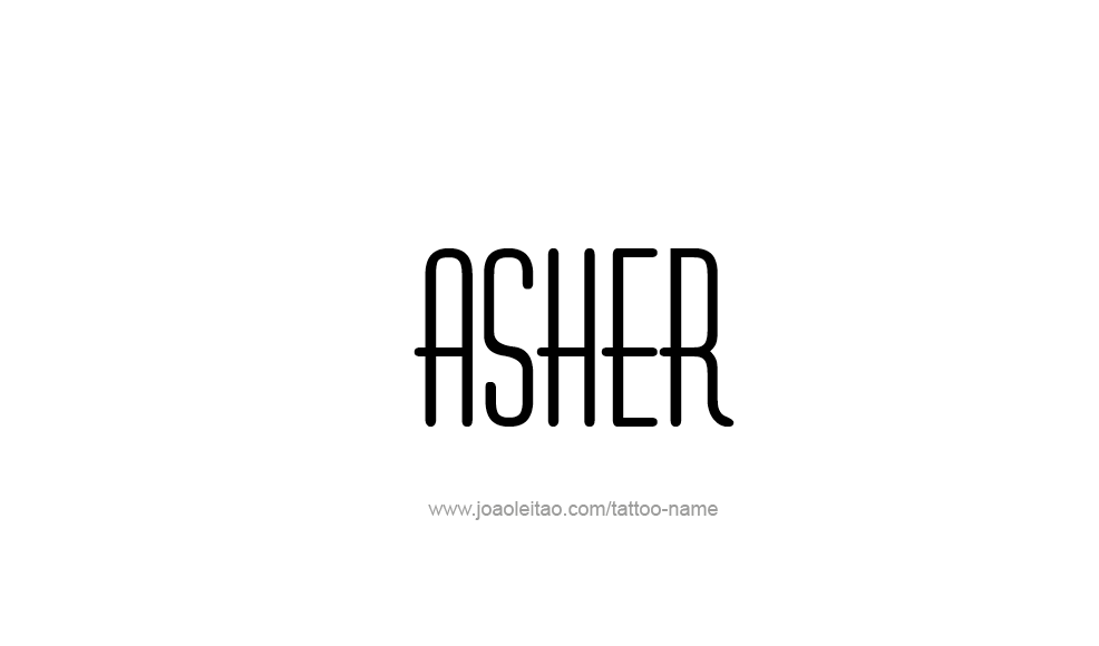 Tattoo Design  Name Asher