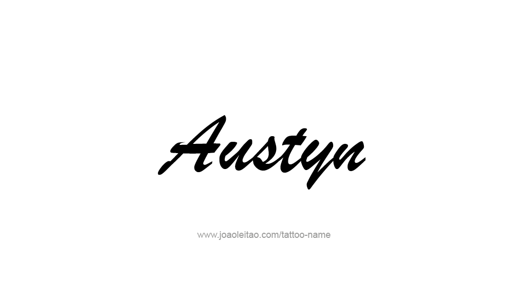 Tattoo Design  Name Austyn