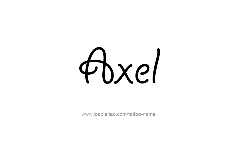 Tattoo Design  Name Axel