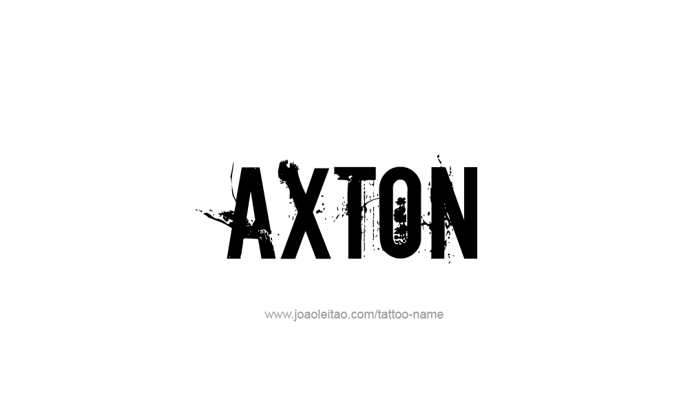 Tattoo Design  Name Axton