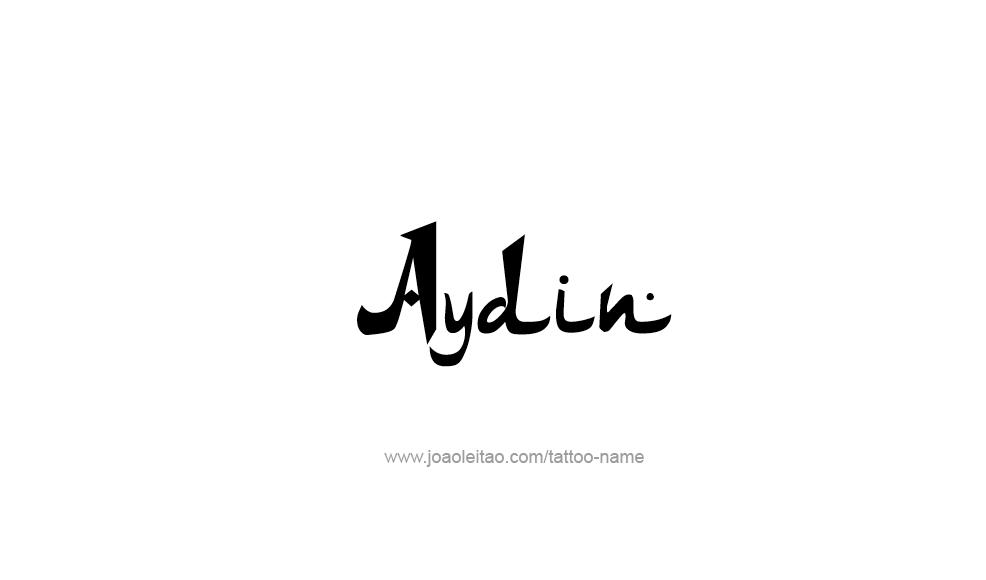 Tattoo Design  Name Aydin