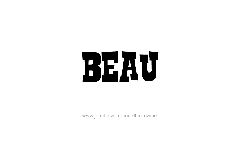 Tattoo Design  Name Beau
