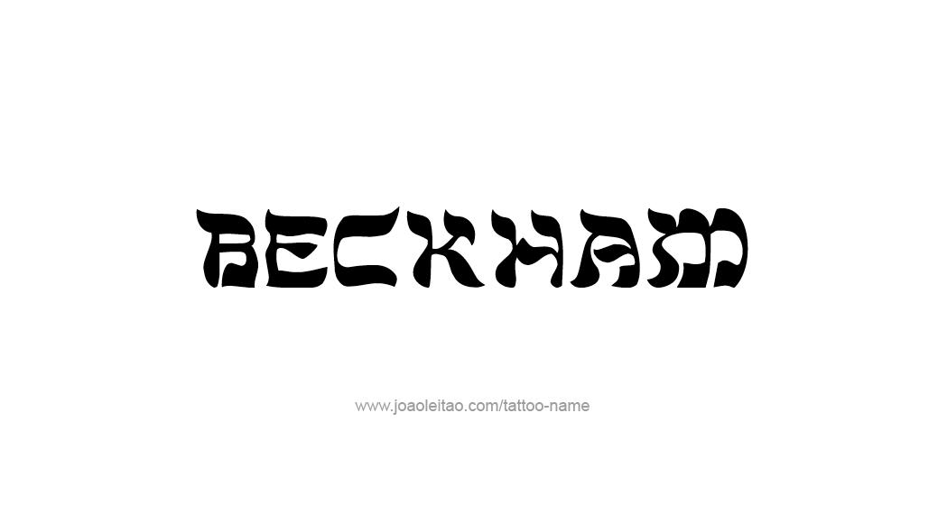 Tattoo Design  Name Beckham