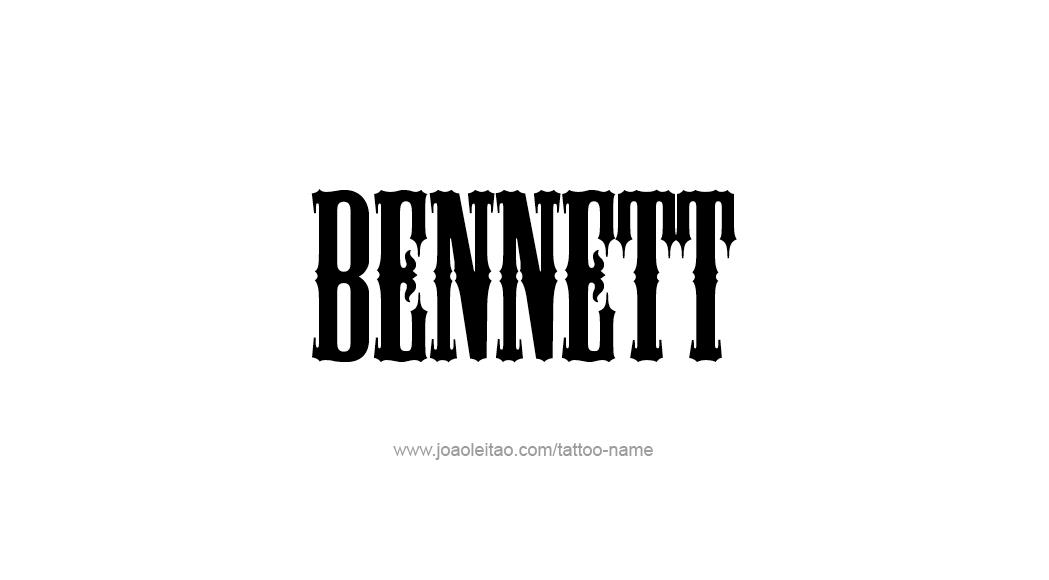 Tattoo Design  Name Bennett