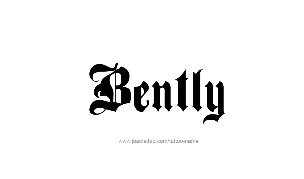 Tattoo Design  Name Bently