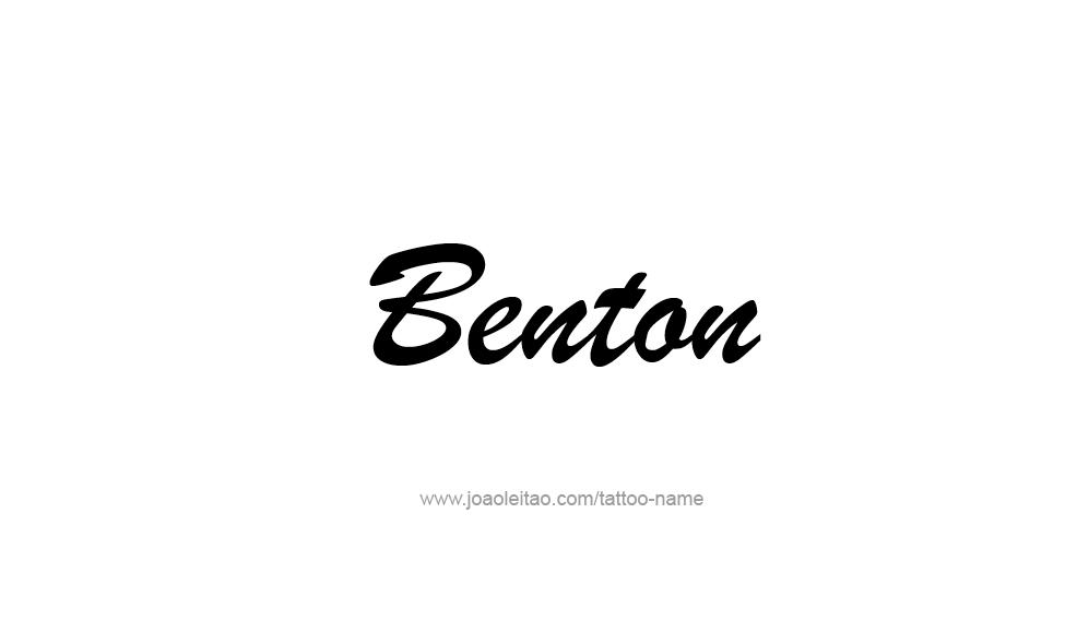 Tattoo Design  Name Benton