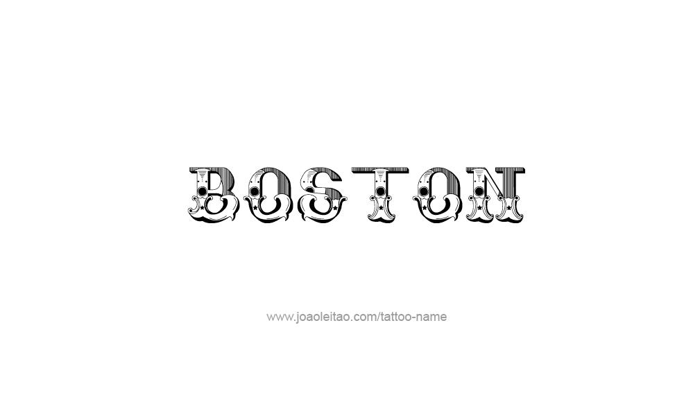 Tattoo Design  Name Boston