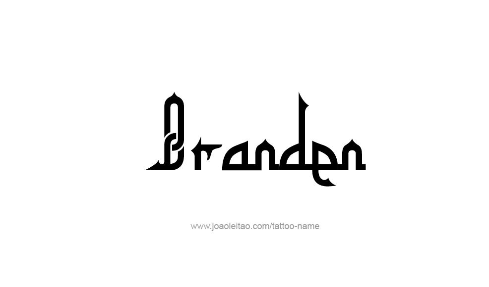 Tattoo Design  Name Branden