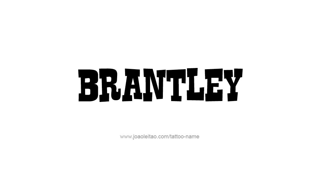 Tattoo Design  Name Brantley