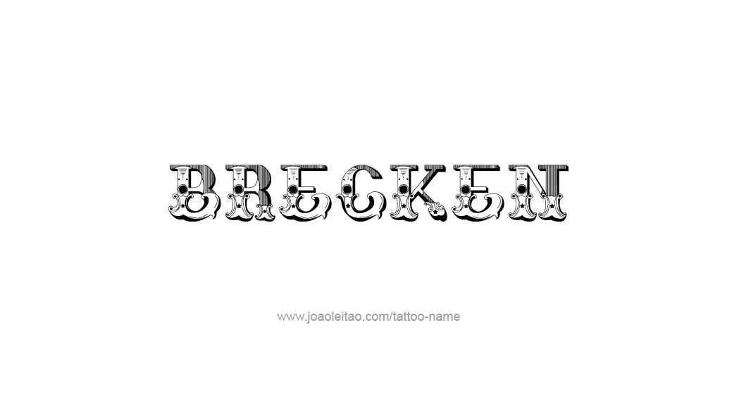 Brecken Name Tattoo Designs
