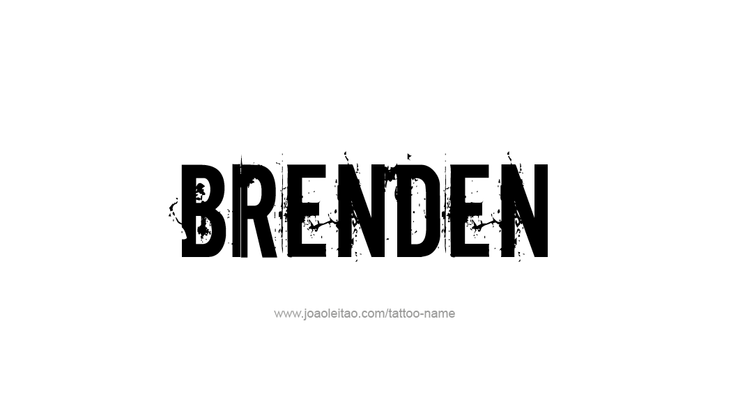 Tattoo Design  Name Brenden