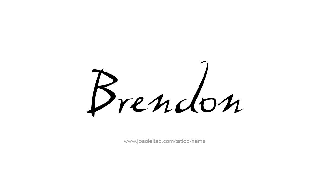 Tattoo Design  Name Brendon
