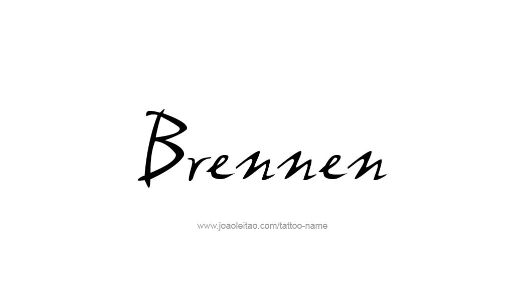 Tattoo Design  Name Brennen