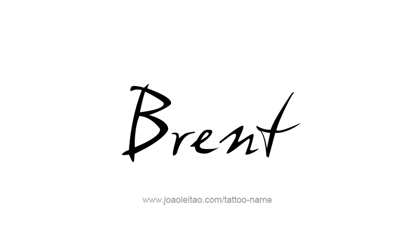 Tattoo Design  Name Brent