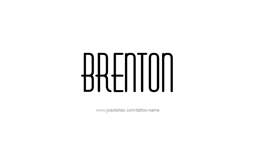 Tattoo Design  Name Brenton